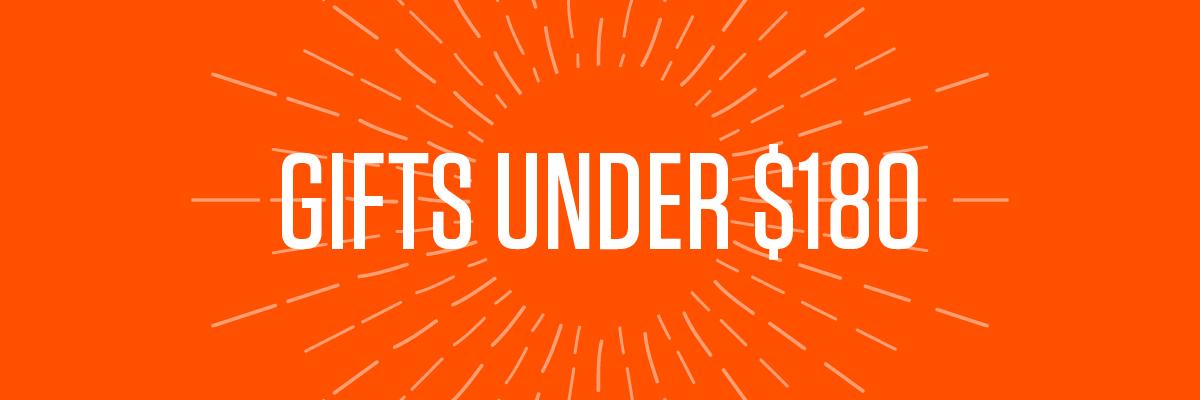 Gifts under $180